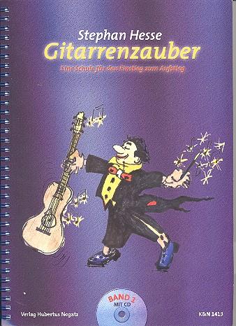 Hesse, Stephan - Gitarrenzauber Band 1 (+CD) : Eine