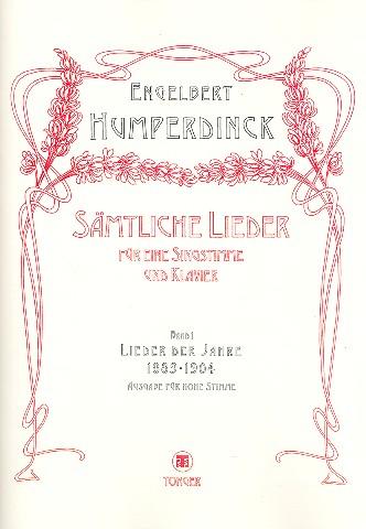 Humperdinck, Engelbert - Sämtliche Lieder Band 1 : Lieder