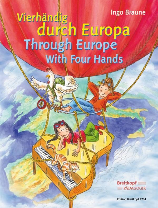 - Vierhändig durch Europa : für
