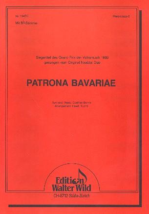 Patrona Bavariae: für Gesang und Klavier mit B-Stimme