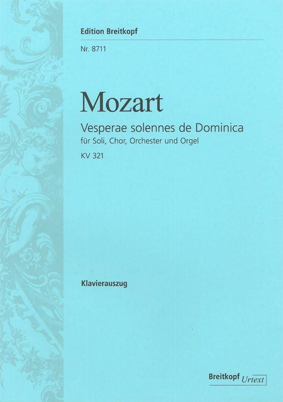 Vesperae solennes de Dominica KV321: für Soli, Chor und Orchester