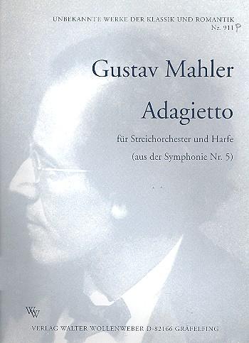 Adagietto aus der Sinfonie Nr.5: für Streichorchester und Harfe