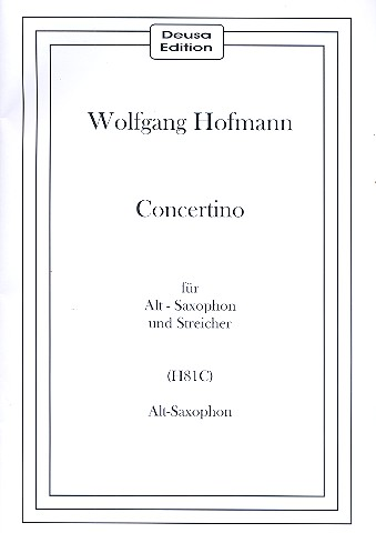 Concertino H81C für Saxophon und Streicher: für Altsaxophon und Klavier