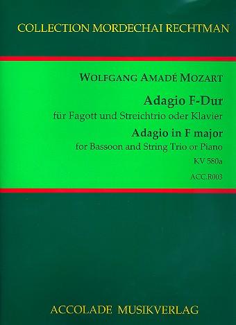 Adagio F-Dur KV580a: für Fagott und Streichtrio oder