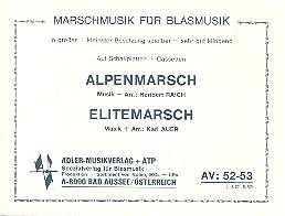 Alpenmarsch und Elitemarsch: für Blasorchester