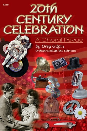 20th Century Celebration: for mixed chorus and piano