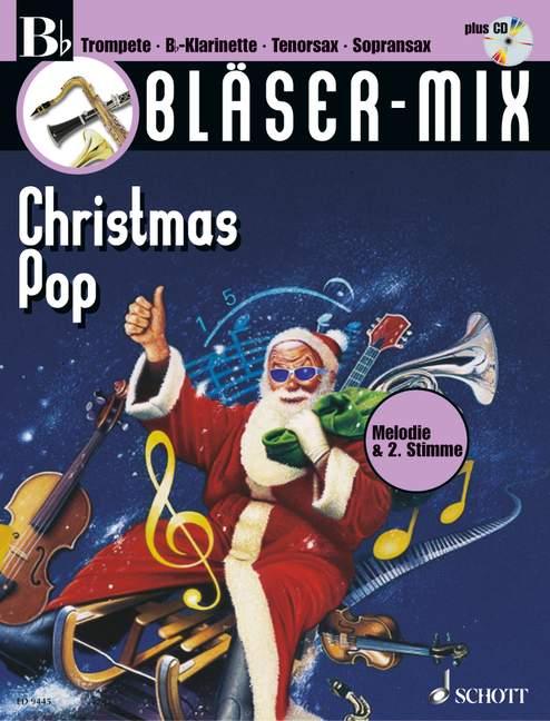 Bläser-Mix (+CD): Christmas Pop für B-Instrumente