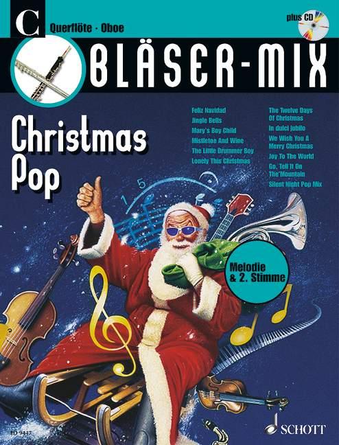 Bläser-Mix (+CD): Christmas Pop für C-Instrumente