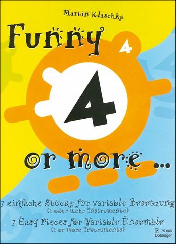 Klaschka, Martin - Funny 4 or more : 7 einfache Stücke