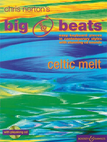 Big Beats (+CD): Celtic Melt easy keyboard pieces in contemp.