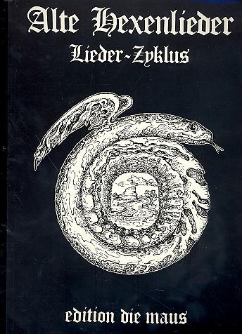 Alte Hexenlieder: für Frauenchor und Instrumente