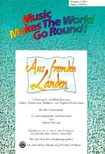Aus fremden Landen: für flexibles Ensemble Posaune/Violoncello/Fagott/Bariton