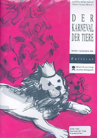 Der Karneval der Tiere: für Sprecher, Klavier und 5 Streicher