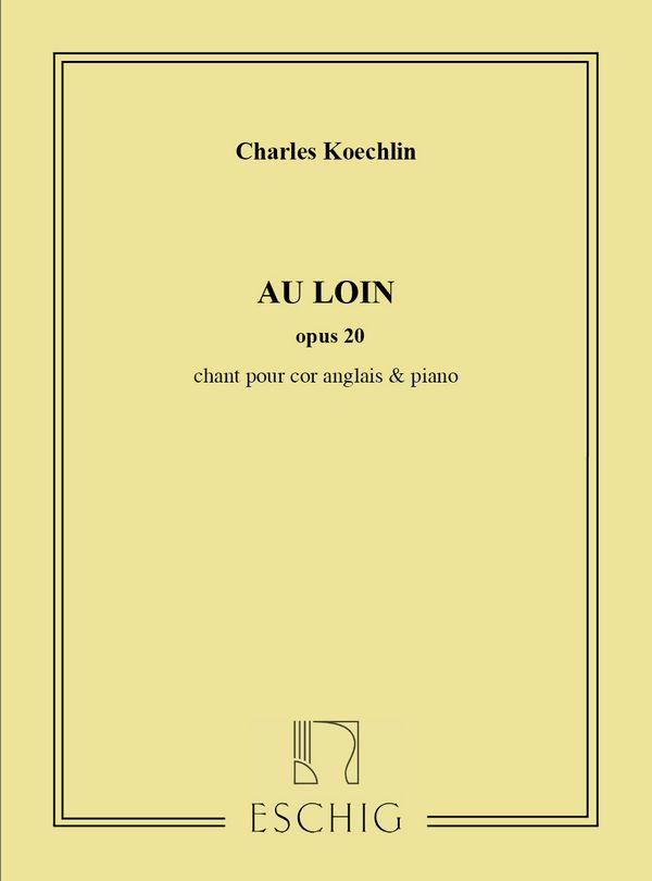 Au loin opus.20: chant pour cor anglais et piano