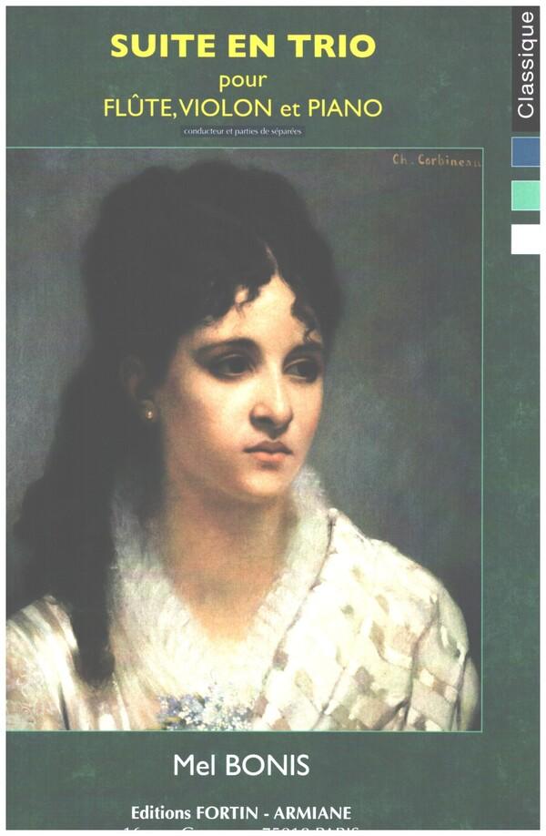 Bonis, Mel (Domange, Mélanie) - Suite en trio : pour flûte, violon