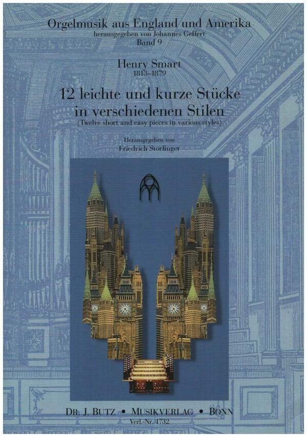 12 leichte und kurze Stücke in verschiedenen Stilen: für Orgel