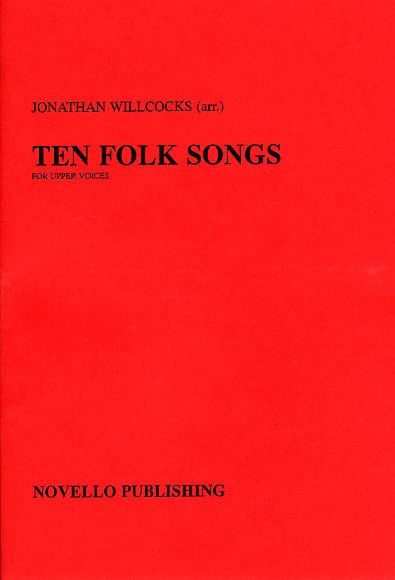 10 FOLK SONGS: FOR UPPER VOICES (SSA) A CAPPELLA