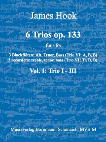 6 Trios opus.133 Band 1 (Nr.1-3): für 3 Blockflöten (ATB)