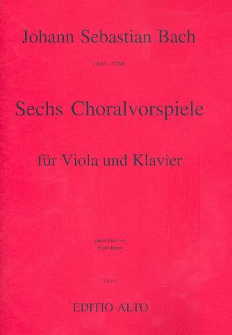 6 Choralvorspiele: für Viola und Klavier