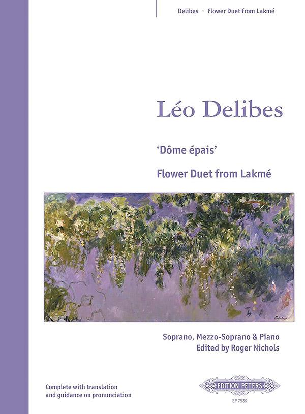 Delibes, Leo - Dôme épais : Flower Duet for