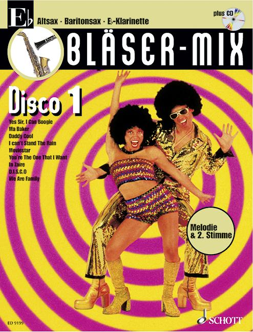 Bläser-Mix (+CD): Disco 1 für Es-Instrumente (Melodie und