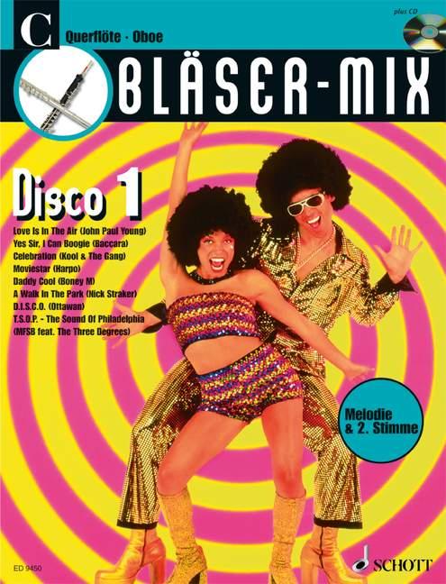 Bläser-Mix (+CD): Disco 1 für C-Instrumente (Melodie und