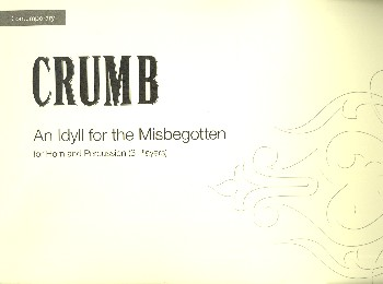 An Idyll for the Misbegotten: for horn and drums (3 players)