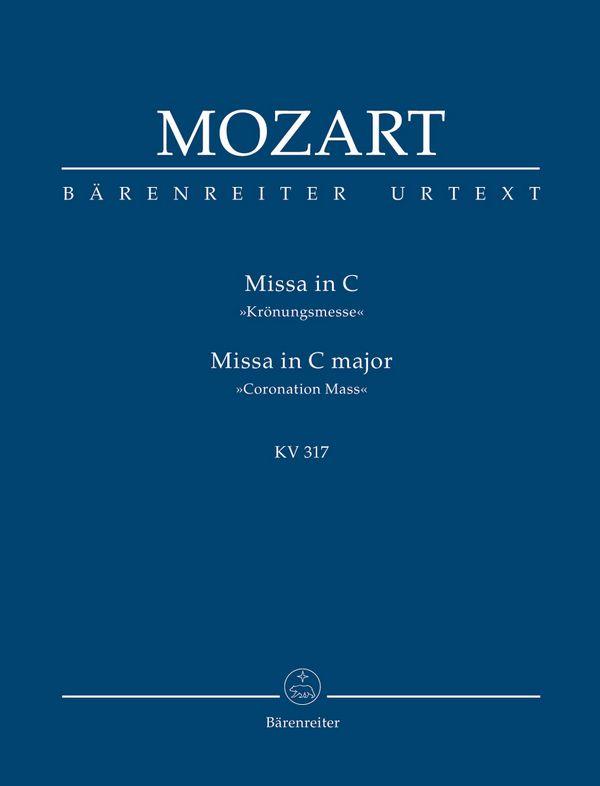 Messe C-Dur KV317: für Soli, Chor und Orchester