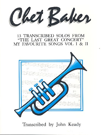 Chet Baker Solos: 13 transcribed solos for trumpet from the last great