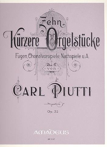 10 kürzere Orgelstücke opus.32