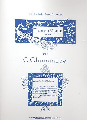 Chaminade, Cecile Louise S. - Thème varié op.89 : pour piano