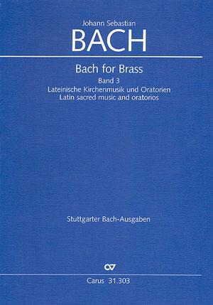 Bach for Brass Band 3: Messen und Oratorien Trompeten- und Zinkenpartien