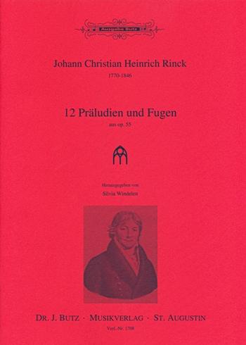 12 Präludien und Fugen aus opus.55: für Orgel