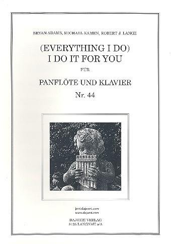 Everything I do I do it for you: für Panflöte und Klavier