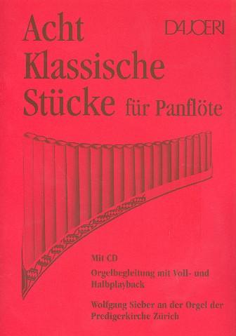 8 klassische Stücke (+CD): für Panflöte mit