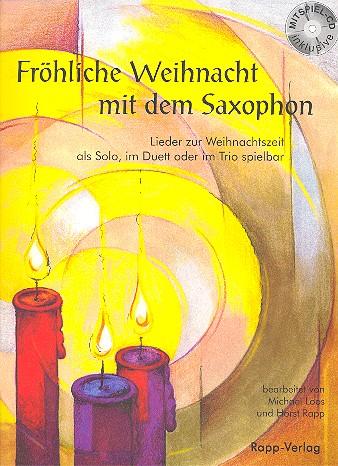 - Fröhliche Weihnacht mit dem Saxophon (+CD) :