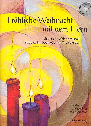 - Fröhliche Weihnacht mit dem Horn (+CD) :
