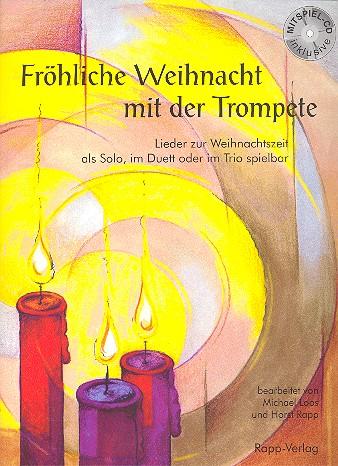 - Fröhliche Weihnacht mit der Trompete (+CD) :