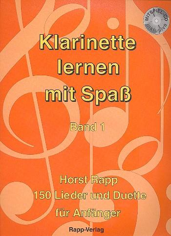 Klarinette lernen mit Spass 1 (+CD): 150 Lieder und Duette
