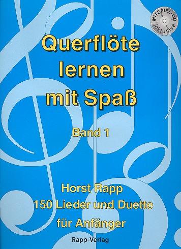 Querflöte lernen mit Spaß Band 1 (+CD): 150 Lieder und Duette