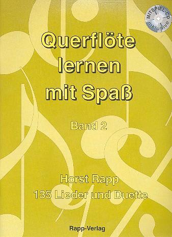 Querflöte lernen mit Spaß Band 2 (+CD): 135 Lieder und Duette