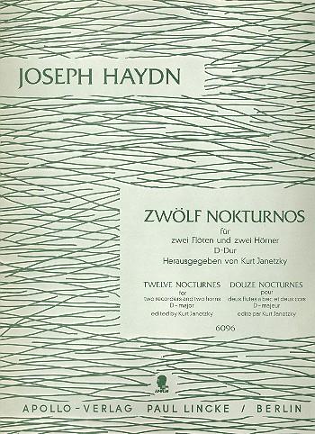 12 Nokturnos D-Dur: für 2 Flöten und 2 Hörner