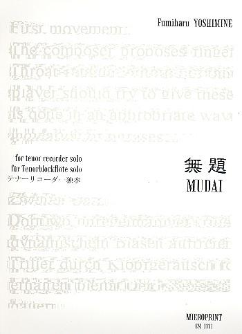 Mudai: 3 Fragmente für Tenorblockflöte solo
