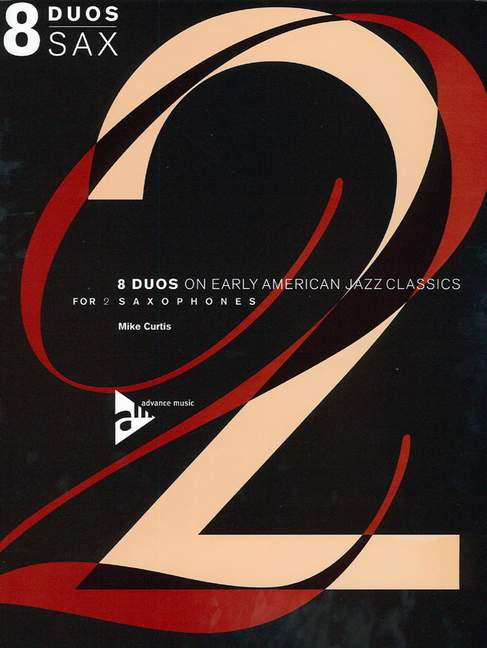 8 Duos on early American Jazz Classics: for 2 saxophones