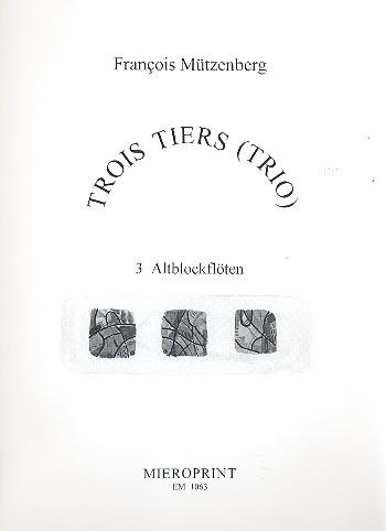 3 Tiers: Trio für 3 Altblockflöten