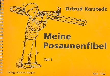Meine Posaunenfibel Band 1: Posaunenschule für Kinder