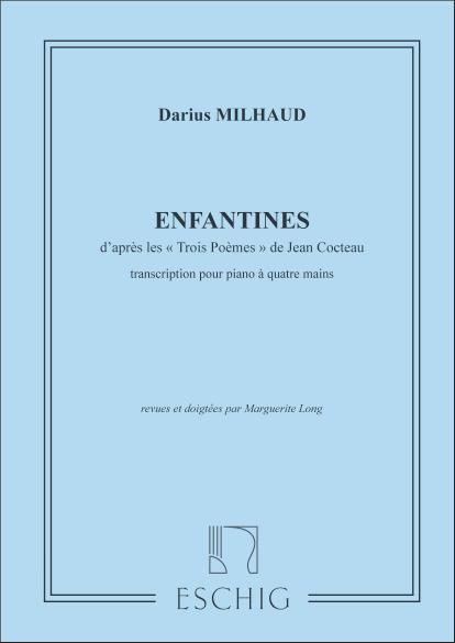 Milhaud, Darius - Enfantines : pour piano à 4 mains