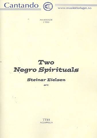 2 NEGRO SPIRITUALS: FOR 4-PART MALE CHORUS A CAPPELLA