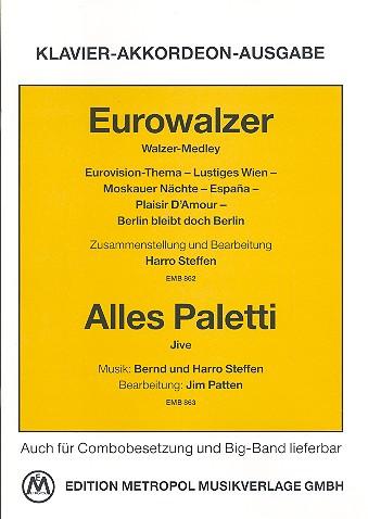 Eurowalzer (Medley) und Alles paletti (Jive): für Klavier oder