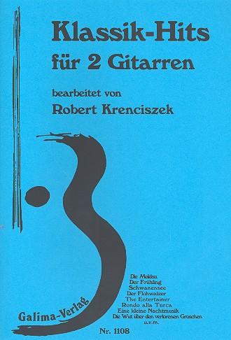 - Klassik-Hits : für 2 Gitarren